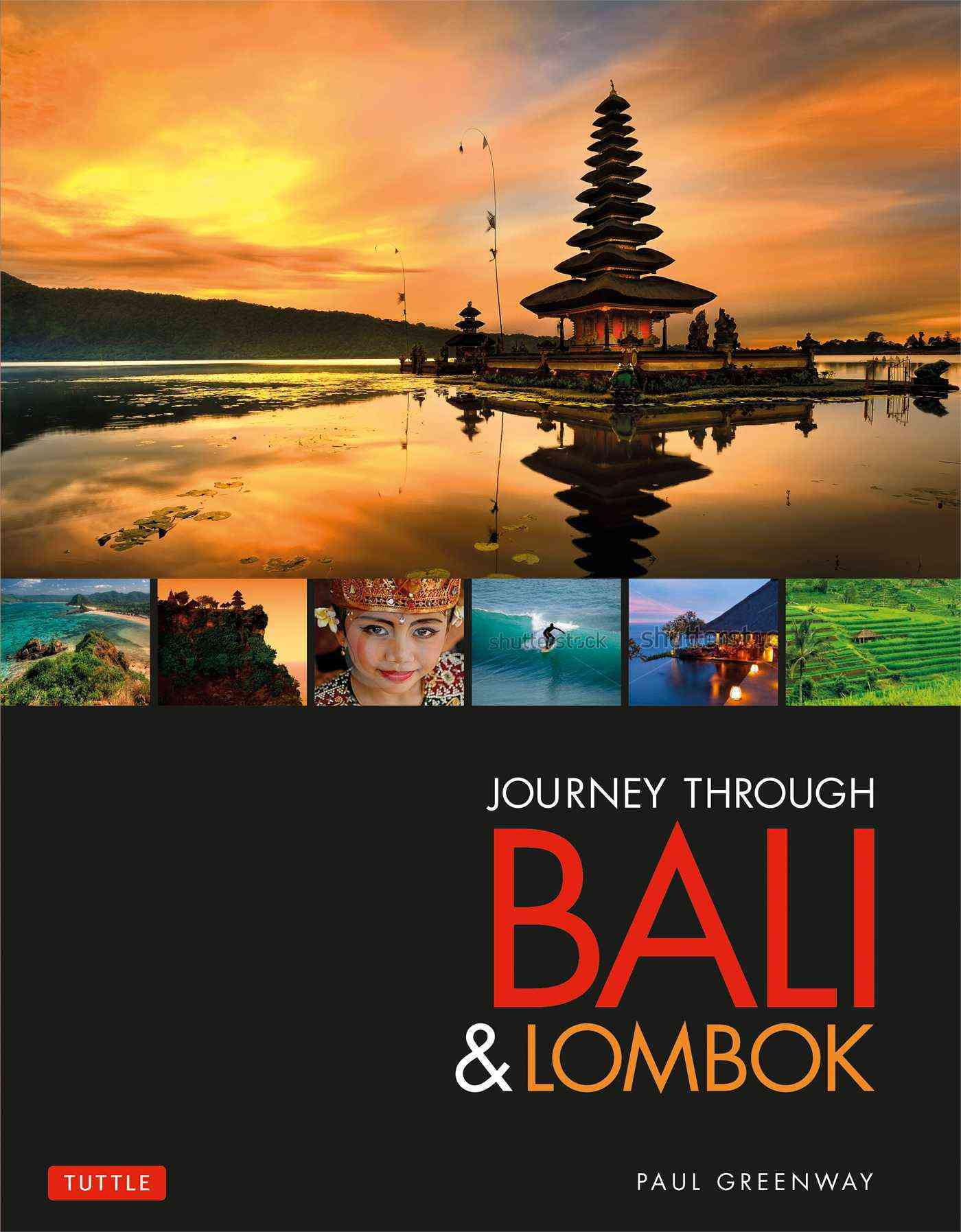 Journey Through Bali & Lombok By Greenway, Paul